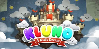 Kluno: A Kid's Dream